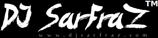 DjSarfraz